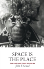 Space is the Place : The Lives and Times of Sun Ra - Book
