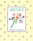 A Bunch Of Sweet Peas - Book