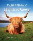 Wit & Wisdom of Highland Cows - Book