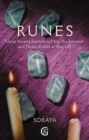 Runes : Using Ancient Symbols, Names and Numerology to Help You Interpret and Predict Events in Your Life - Book