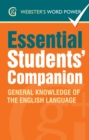Webster's Word Power Essential Students' Companion : General Knowledge of the English Language - eBook