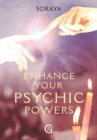 Soraya's Enhance Your Psychic Powers - eBook
