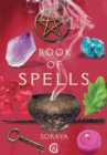 Soraya's Book of Spells - eBook
