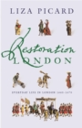 Restoration London : Everyday Life in the 1660s - Book