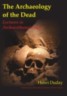 The Archaeology of the Dead - Book