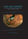 War and Worship : Textiles from 3rd to 4th-century AD Weapon Deposits in Denmark and Northern Germany - eBook
