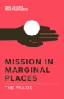 Mission in Marginal Places: The Praxis - eBook