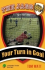 Your Turn in Goal - Book