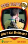 Who's Got My Boots? - Book