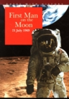 First Man On The Moon 21 July 1969 - Book