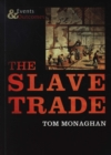 The Slave Trade : Events and Outcomes - Book