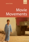Movie Movements : Films That Changed the World of Cinema - eBook