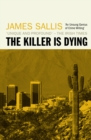 The Killer Is Dying - eBook