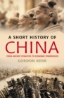 A Short History Of China - Book