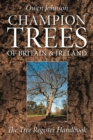Champion Trees of Britain and Ireland : The Tree Register Handbook - Book