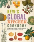 Kew's Global Kitchen Cookbook - Book