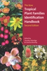 The Kew Tropical Plant Families Identification Handbook : Second Edition - eBook