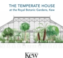 The Temperate House at the Royal Botanic Gardens, Kew - Book
