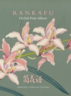 Rankafu : Orchid Print Album - Book