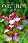 Field Guide to the Orchids of Europe and the Mediterranean - Book