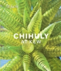 Chihuly at Kew : Reflections on nature - Book