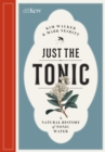 Just the Tonic : A History of Tonic Water - Book
