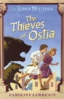 The Roman Mysteries: The Thieves of Ostia : Book 1 - Book