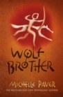 Chronicles of Ancient Darkness: Wolf Brother : Book 1 - Book