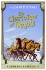 The Roman Mysteries: The Charioteer of Delphi : Book 12 - Book