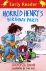 Horrid Henry Early Reader: Horrid Henry's Birthday Party : Book 2 - Book