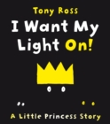 I Want My Light On! - Book