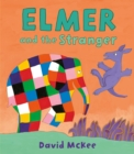 Elmer and the Stranger - Book