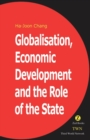 Globalisation, Economic Development & the Role of the State - Book
