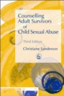 Counselling Adult Survivors of Child Sexual Abuse : Third Edition - Book