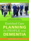 Enriched Care Planning for People with Dementia : A Good Practice Guide to Delivering Person-Centred Care - Book