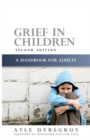 Grief in Children : A Handbook for Adults - Book