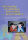 Relationship Development Intervention with Young Children : Social and Emotional Development Activities for Asperger Syndrome, Autism, Pdd and Nld - Book