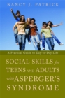 Social Skills for Teenagers and Adults with Asperger Syndrome : A Practical Guide to Day-to-Day Life - Book