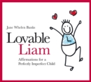 Lovable Liam : Affirmations for a Perfectly Imperfect Child - Book