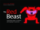 The Red Beast : Controlling Anger in Children with Asperger's Syndrome - Book