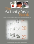 The Activity Year Book : A Week by Week Guide for Use in Elderly Day and Residential Care - Book