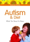 Autism and Diet : What You Need to Know - Book