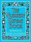 The Nursery Rhyme Book : Remember the Rhymes of Yesterday - eBook