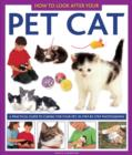 How to Look After Your Pet Cat - Book