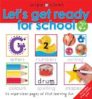 Let's Get Ready for School : Let's Get Ready For School - Book