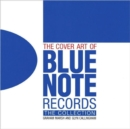 The Cover Art of Blue Note Records : The Collection - Book
