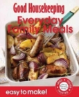 Good Housekeeping Easy to Make! Everyday Family Meals : Over 100 Triple-Tested Recipes - Book