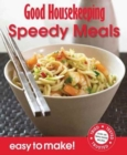 Good Housekeeping Easy to Make! Speedy Meals : Over 100 Triple-Tested Recipes - Book
