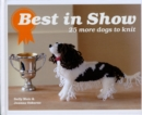 Best In Show: 25 more dogs to knit - Book