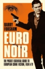 Euro Noir : The Pocket Essential Guide to European Crime Fiction, Film & TV - Book